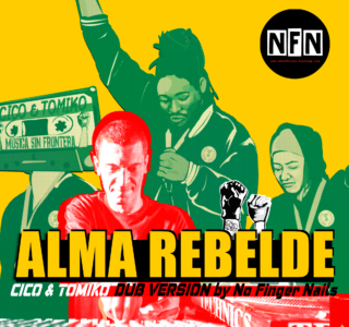 【Looping Video on Spotify】ALMA REBELDE DUB (No Finger Nails Mix)